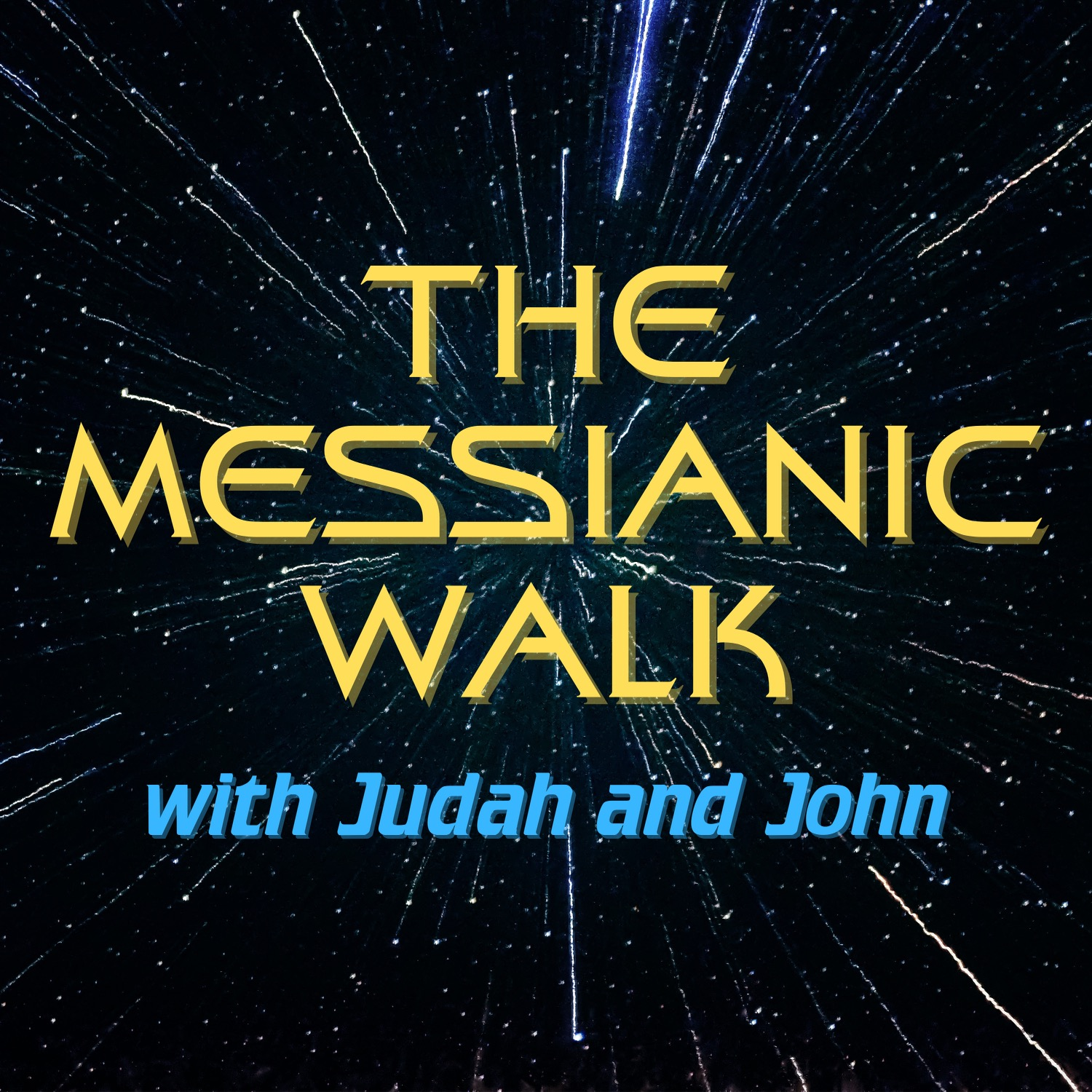 The Messianic Walk